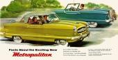 Microbilen Nash Metropolitan tillverkades både som Coupe och Convertible. Egentligen 2-sitsig, men till äventyrs gick det för ett litet barn att färdas bakom framstolarna! Reklam för 1954 års modell.